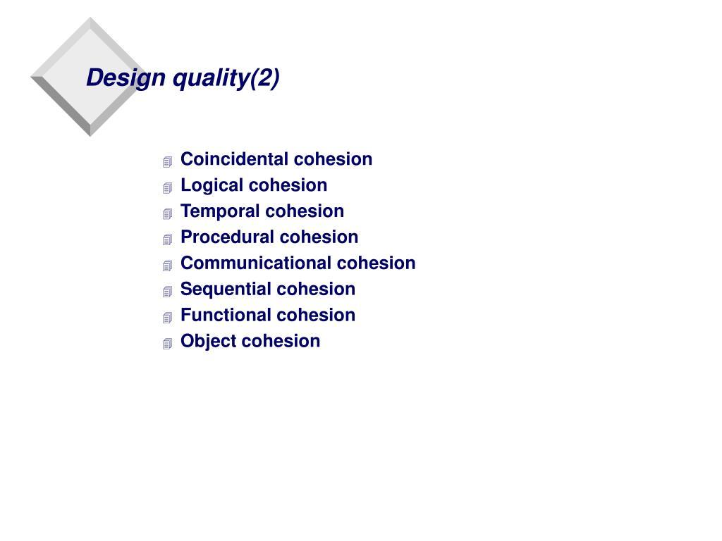 Design quality(2)