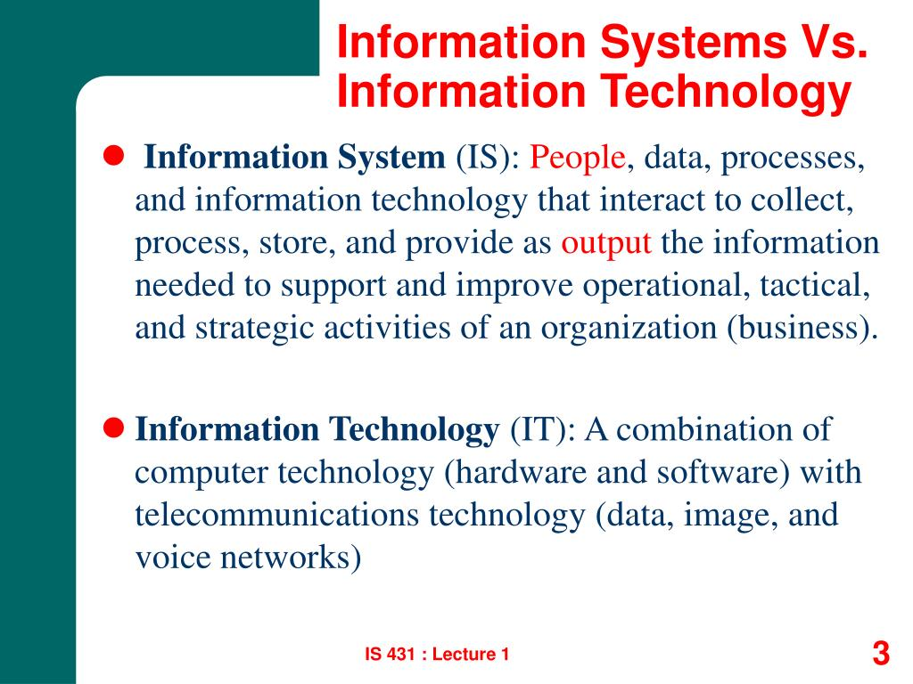 Information Systems Vs. Information Technology