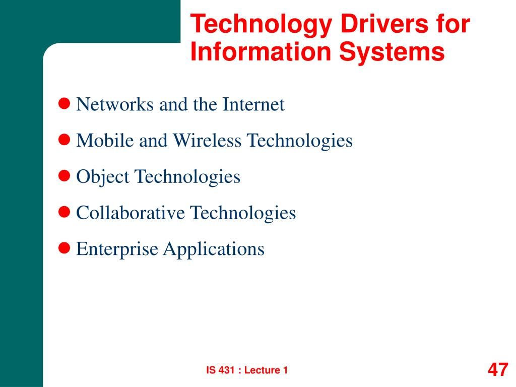 Technology Drivers for Information Systems