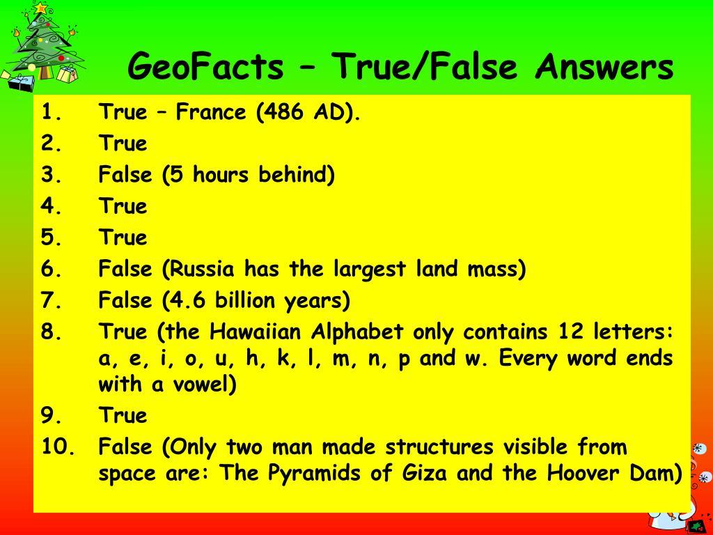 GeoFacts – True/False Answers