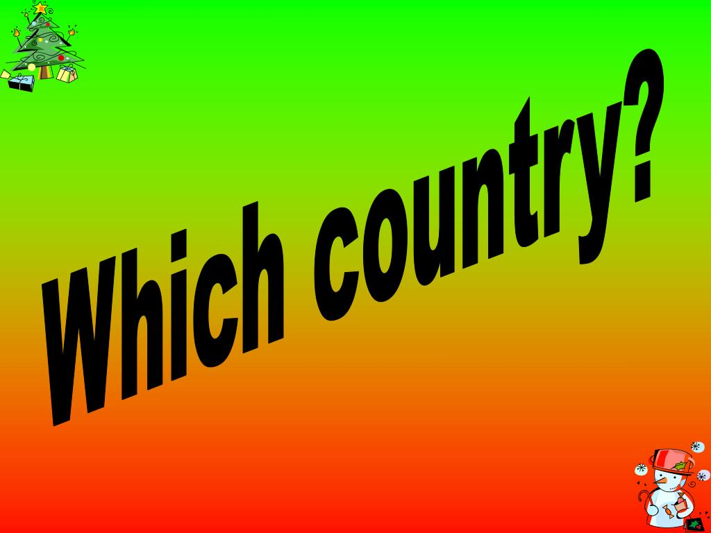 Which country?