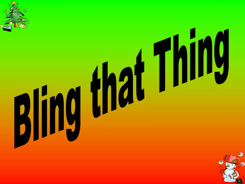 Bling that Thing