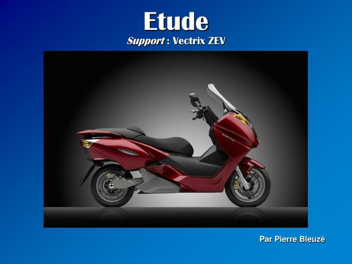Etude support vectrix zev