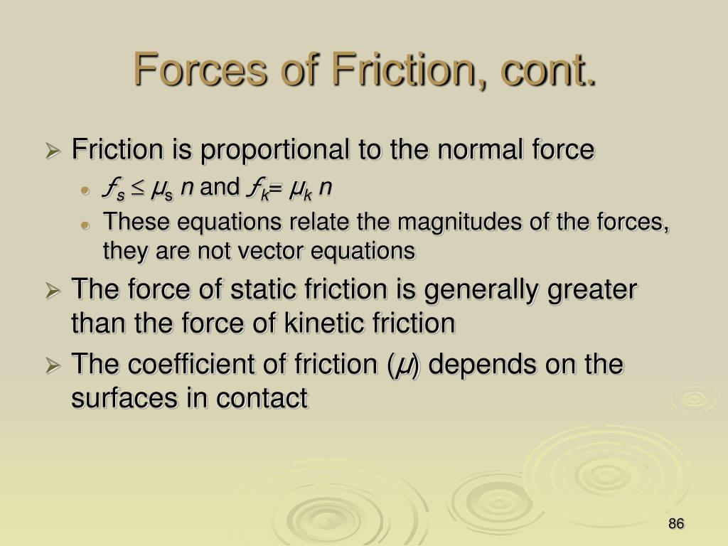 Forces of Friction, cont.