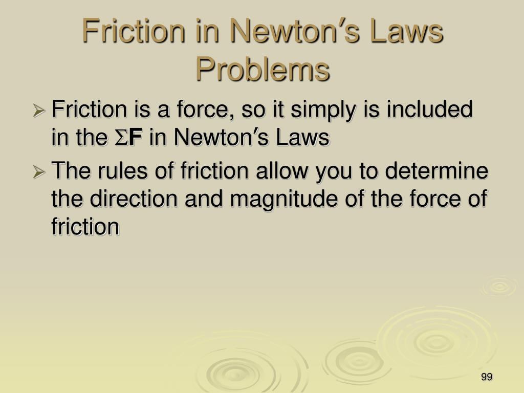 Friction in Newton