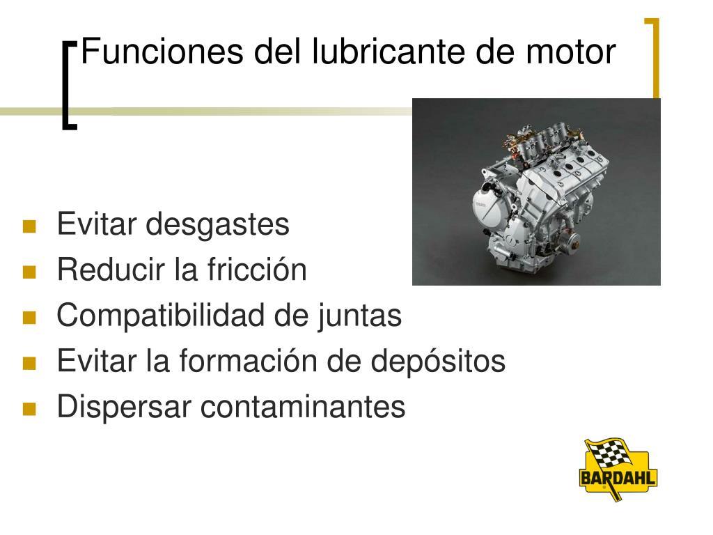 Funciones del lubricante de motor