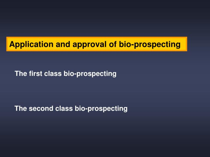 Application and approval of bio-prospecting