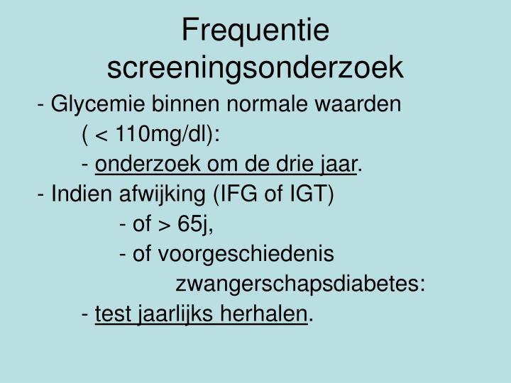 Frequentie screeningsonderzoek
