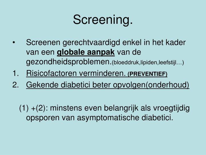 Screening.