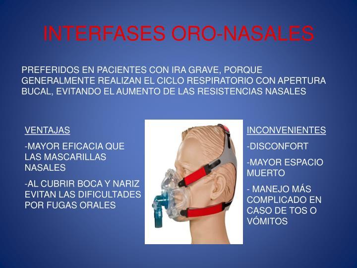 INTERFASES ORO-NASALES