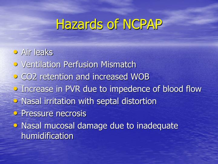 Hazards of NCPAP