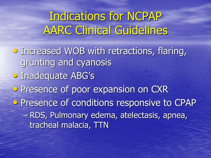 Indications for NCPAP