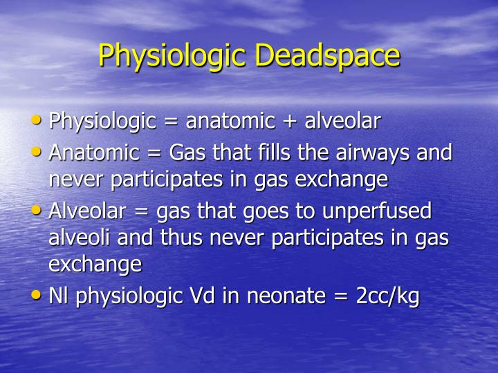 Physiologic Deadspace