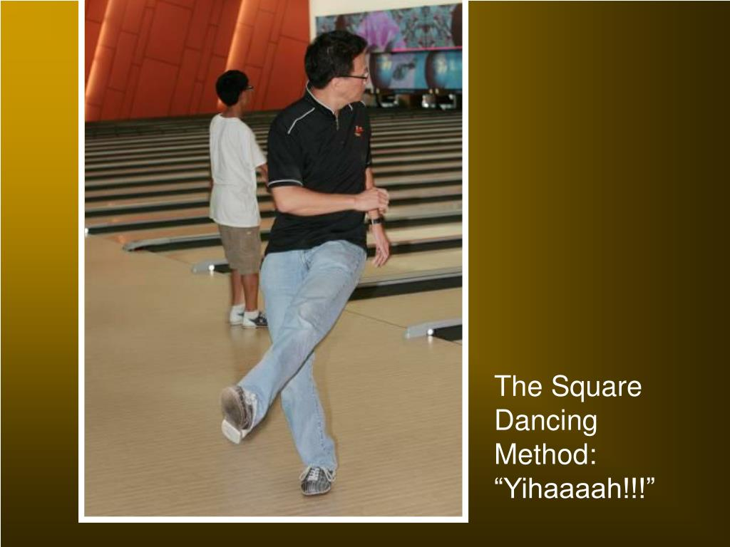 "The Square Dancing Method: ""Yihaaaah!!!"""