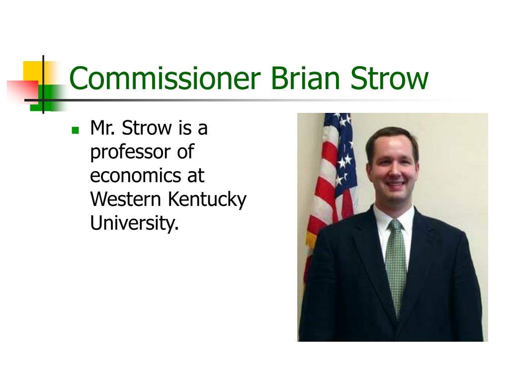 Commissioner Brian Strow