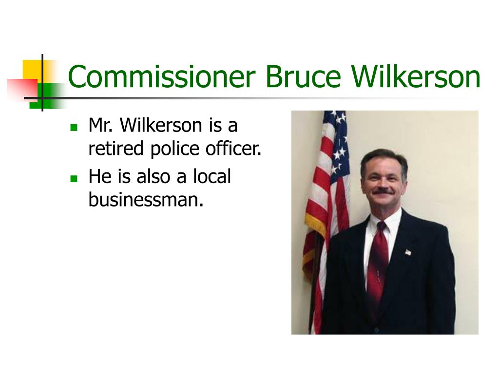 Commissioner Bruce Wilkerson