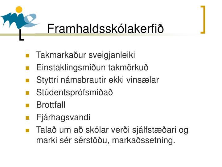 Framhaldsskólakerfið