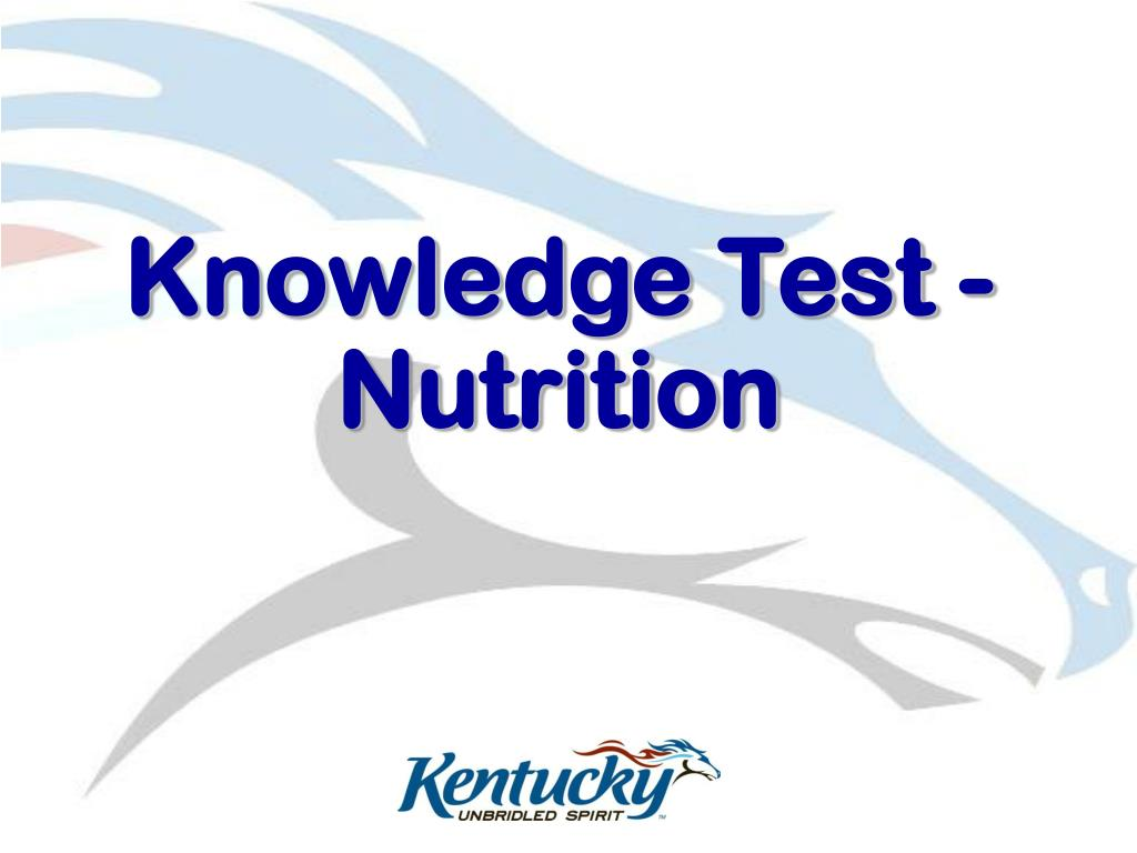 Knowledge Test - Nutrition