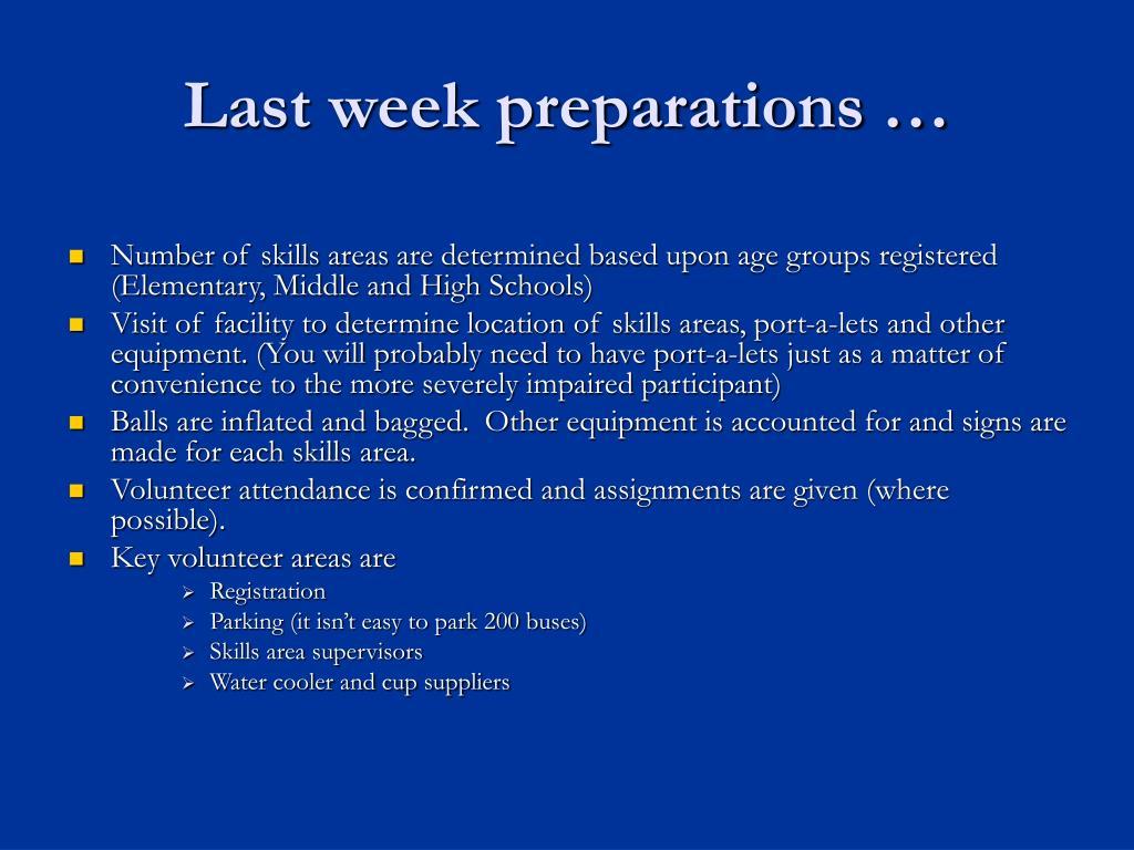 Last week preparations …