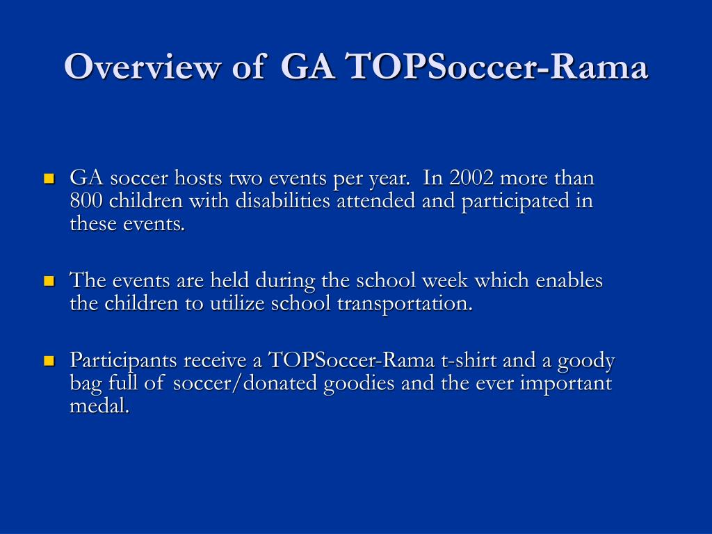 Overview of GA TOPSoccer-Rama