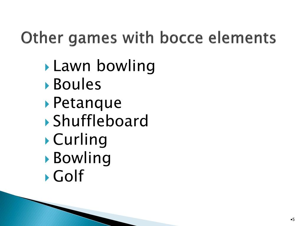 Other games with bocce elements