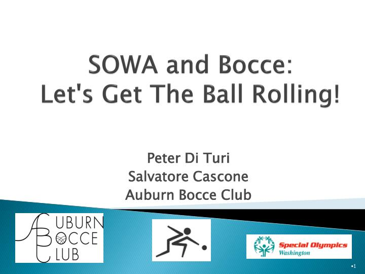 Sowa and bocce let s get the ball rolling
