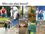 who can play bocce49