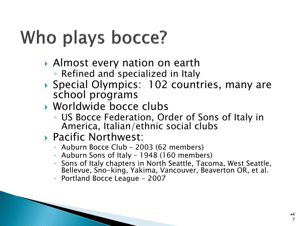 Who plays bocce?