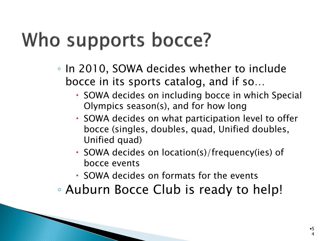 Who supports bocce?