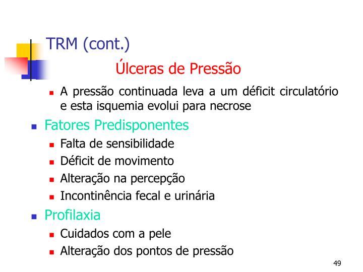 TRM (cont.)