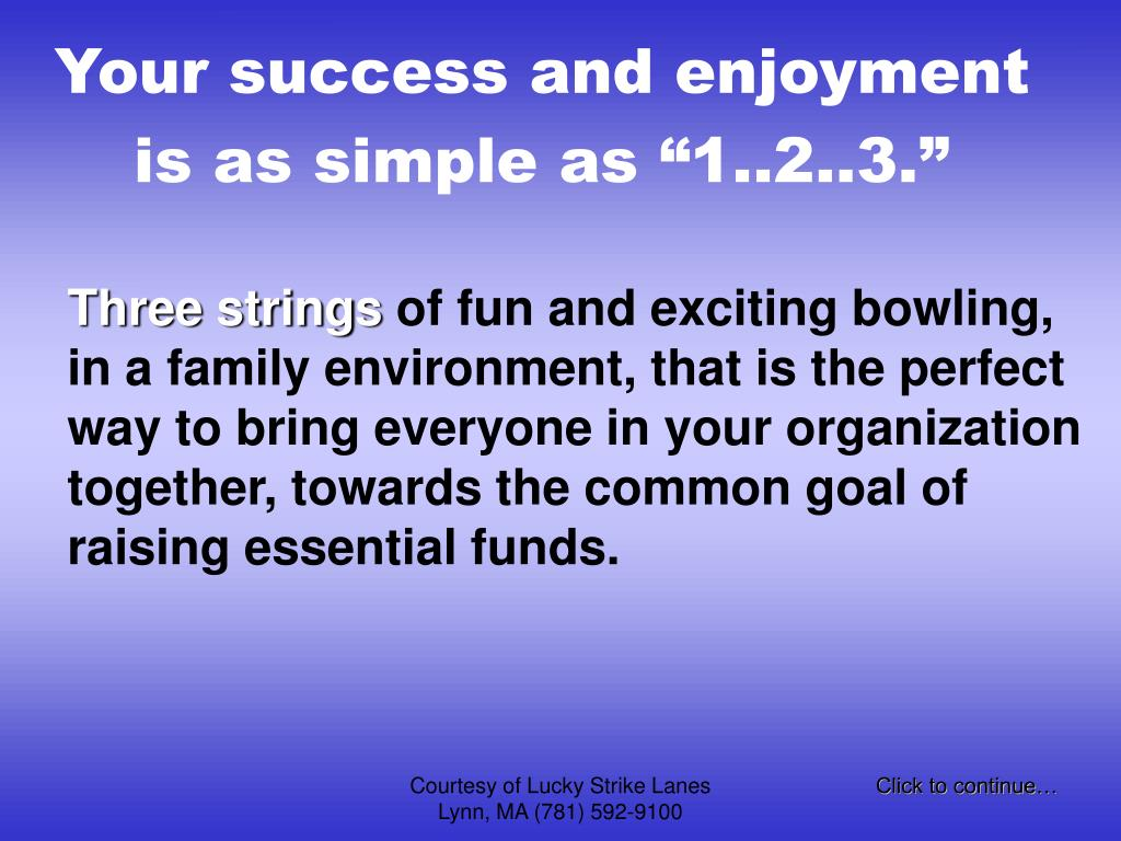 """Your success and enjoyment is as simple as """"1..2..3."""""""