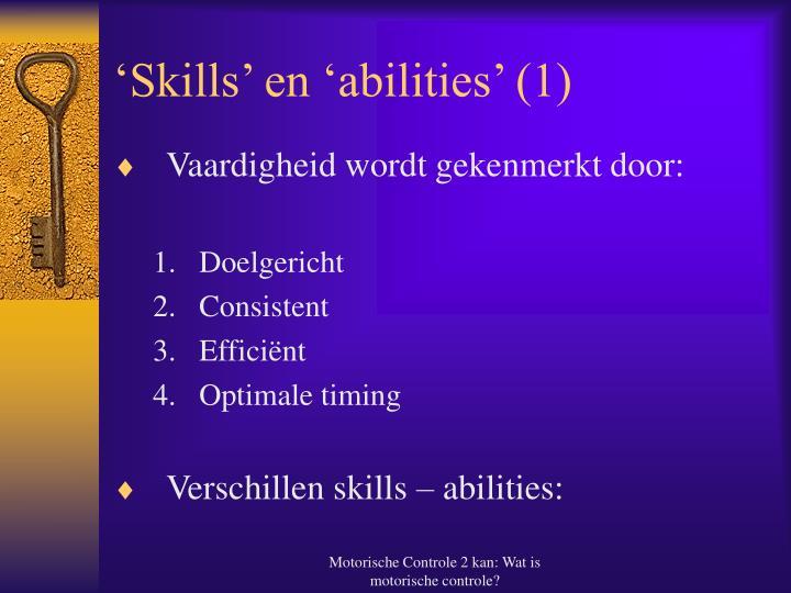'Skills' en 'abilities' (1)