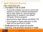 agile software factory http agile bgsu edu