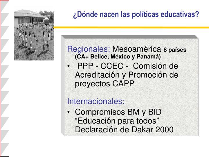 ¿Dónde nacen las políticas educativas?