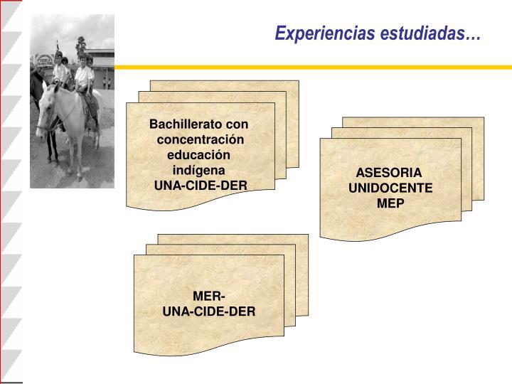 Experiencias estudiadas…
