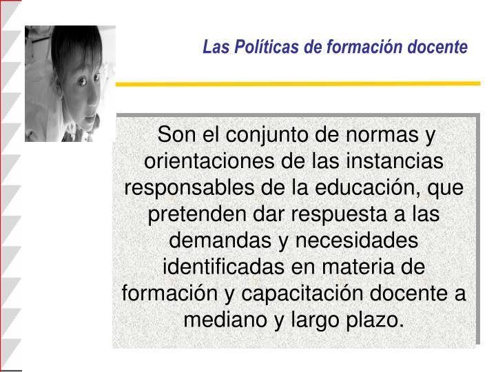 Las Políticas de formación docente