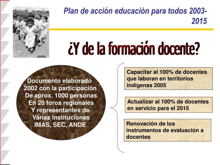Plan de acción educación para todos 2003-2015