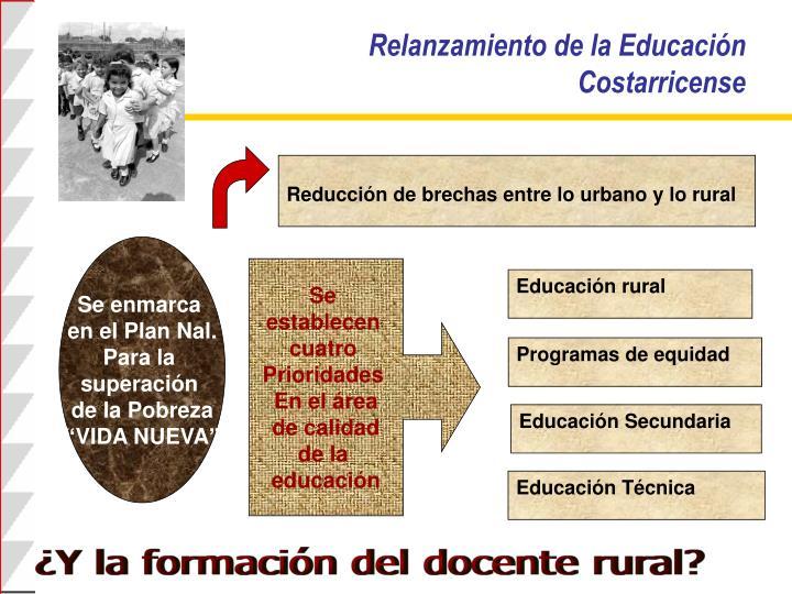 Relanzamiento de la Educación Costarricense