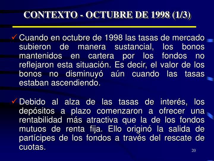 CONTEXTO - OCTUBRE DE 1998 (1/3)