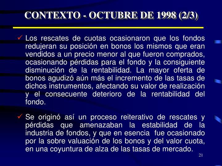 CONTEXTO - OCTUBRE DE 1998 (2/3)