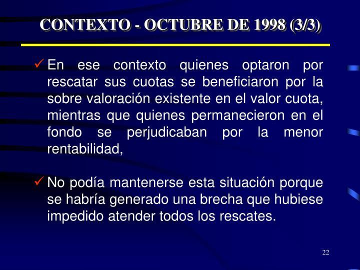 CONTEXTO - OCTUBRE DE 1998 (3/3)