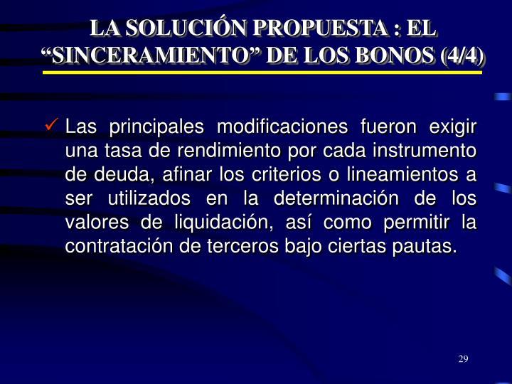 """LA SOLUCIÓN PROPUESTA : EL """"SINCERAMIENTO"""" DE LOS BONOS (4/4)"""