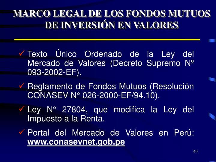 MARCO LEGAL DE LOS FONDOS MUTUOS DE INVERSIÓN EN VALORES