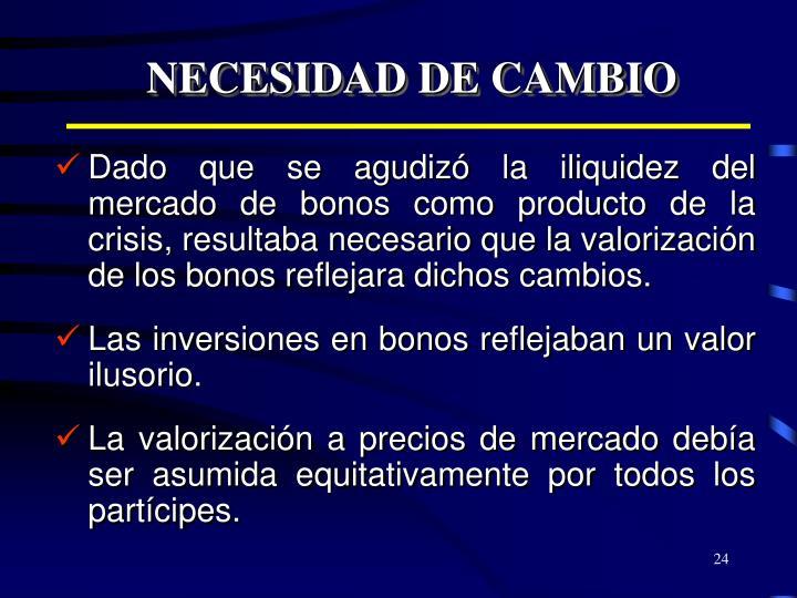 NECESIDAD DE CAMBIO