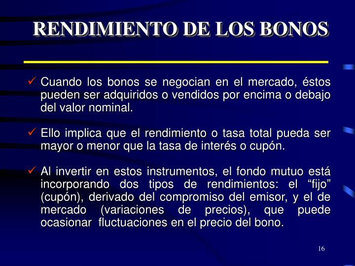 RENDIMIENTO DE LOS BONOS