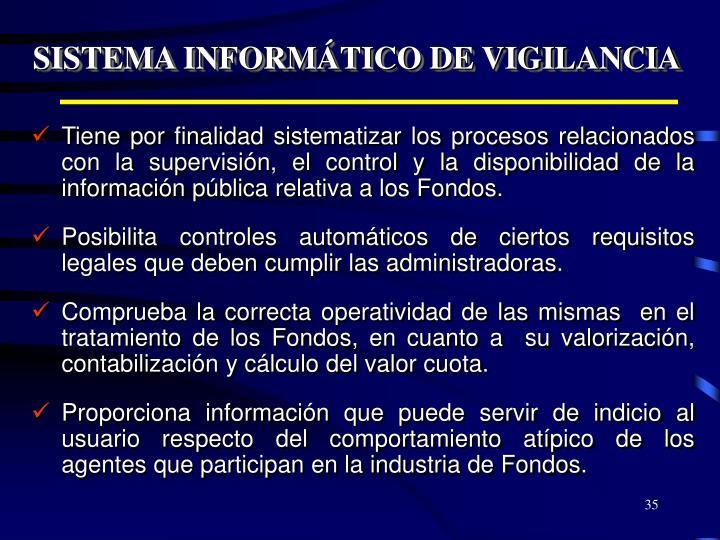 SISTEMA INFORMÁTICO DE VIGILANCIA