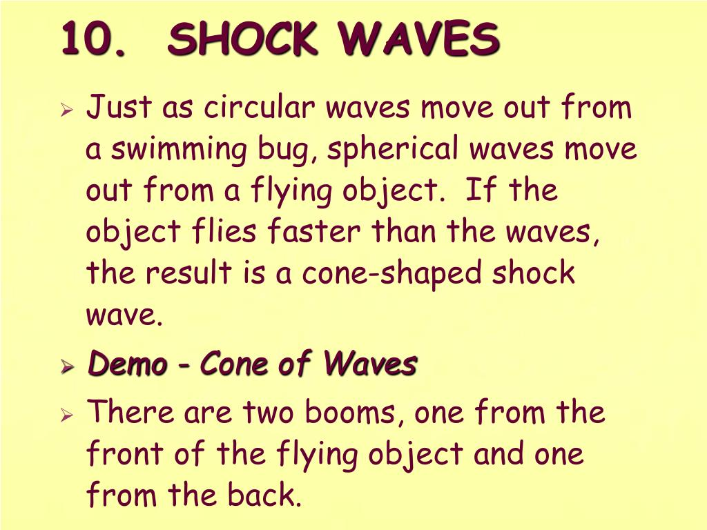 10.  SHOCK WAVES