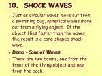 10 shock waves