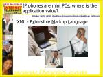 ip phones are mini pcs where is the application value