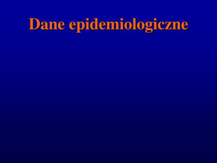 Dane epidemiologiczne